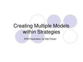 Creating Multiple Models within Strategies