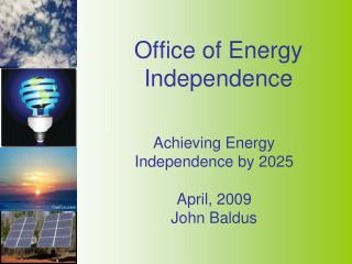 Office of Energy Independence
