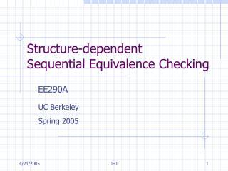 Structure-dependent  Sequential Equivalence Checking