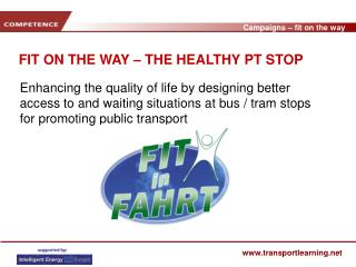 FIT ON THE WAY � THE HEALTHY PT STOP
