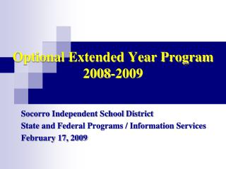 Optional Extended Year Program 2008-2009