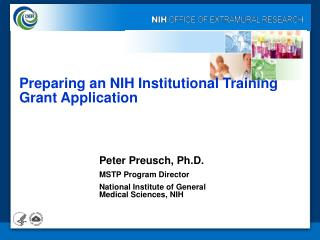 Peter Preusch, Ph.D. MSTP Program Director National Institute of General Medical Sciences, NIH