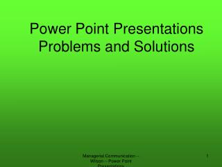 Power Point Presentations Problems and Solutions