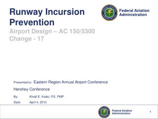 Runway Incursion Prevention Airport Design – AC 150/5300 Change - 17
