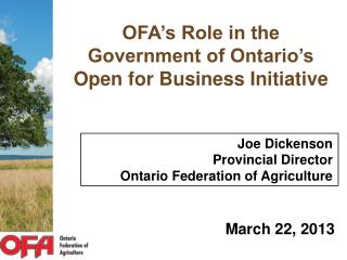 OFA's Role in the  Government of Ontario's  Open for Business Initiative
