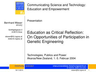 Communicating Science and Technology: Education and Empowerment