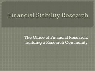 Financial Stability Research