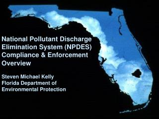 National Pollutant Discharge Elimination System (NPDES) Compliance & Enforcement Overview