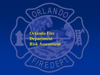 Orlando Fire Department Risk Assessment