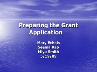 Preparing the Grant Application