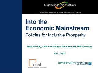 Into the Economic Mainstream