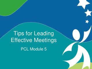 Tips for Leading  Effective Meetings
