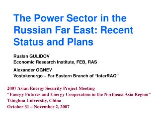 The Power Sector in the Russian Far East: Recent Status and Plans