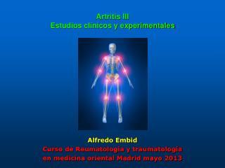 Artritis III  Estudios clínicos y experimentales