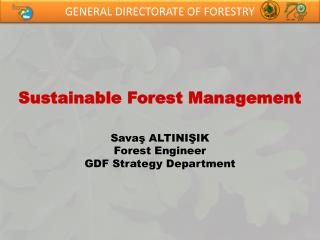GENERAL DIRECTORATE OF FORESTRY