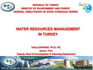 WATER RESOURCES MANAGEMENT IN TURKEY