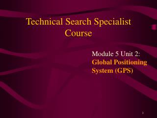 Technical Search Specialist Course