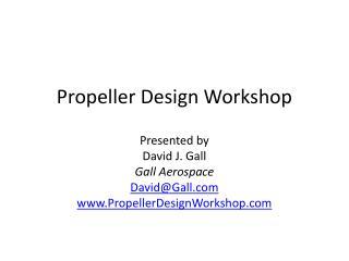 Propeller Design Workshop