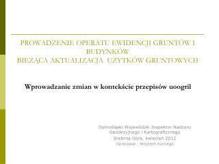 Dolnośląski Wojewódzki Inspektor Nadzoru Geodezyjnego i Kartograficznego