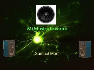 Mi Musica Favorita
