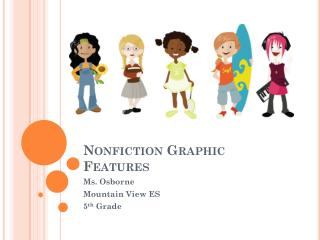 Nonfiction Graphic Features