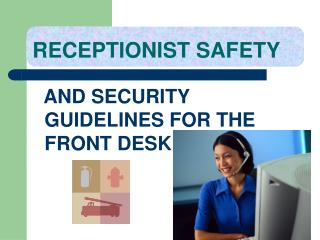 RECEPTIONIST SAFETY