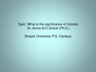 What is the meaning of Voodoo?