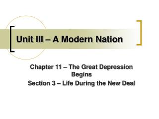 Unit III � A Modern Nation