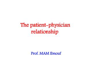 The patient-physician relationship