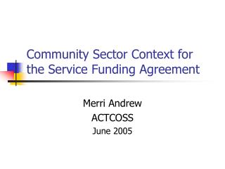 Community Sector Context for the Service Funding Agreement