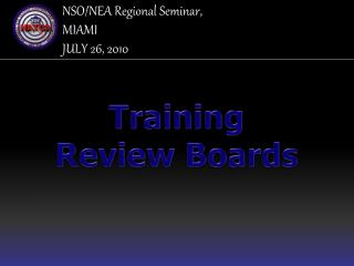 NSO/NEA Regional Seminar, MIAMI JULY 26, 2010