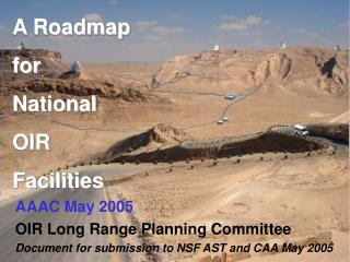 A Roadmap for  National  OIR  Facilities
