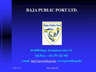 BAJA PUBLIC PORT LTD.