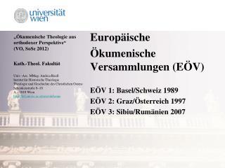 """""""Ökumenische Theologie aus orthodoxer Perspektive"""" (VO, SoSe 2012)"""