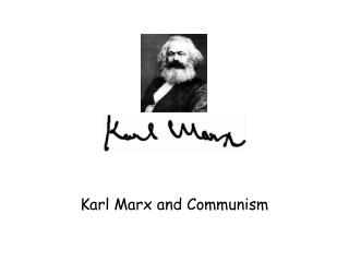 Karl Marx and Communism
