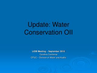 Update: Water Conservation OII