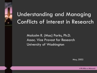 Understanding and Managing Conflicts of Interest in Research
