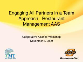 Engaging All Partners in a Team Approach:  Restaurant Management AAS