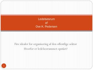 Ledelsesrum af Ove K. Pedersen
