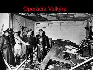 Operácia Valkýra