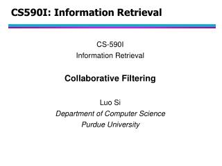 CS590I: Information Retrieval