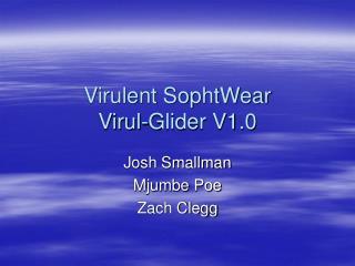 Virulent SophtWear Virul-Glider V1.0