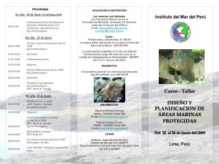 Curso - Taller DISEÑO Y PLANIFICACION DE ÁREAS MARINAS PROTEGIDAS Del  22  al 26 de Junio del 2009