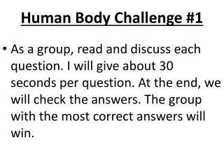 Human Body Challenge #1