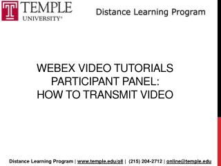 Webex  Video Tutorials  participant panel: How to Transmit Video