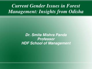 Current Gender Issues in Forest Management: Insights from Odisha