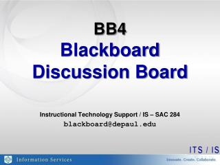 BB4 Blackboard  Discussion Board