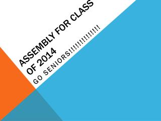 Assembly for Class of 2014