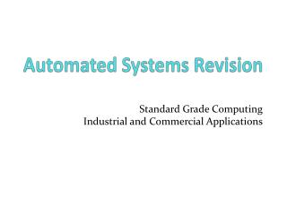 Automated Systems Revision