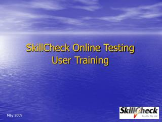 SkillCheck Online Testing User Training